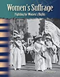 Women's Suffrage (Social Studies Readers : Focus On)