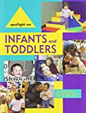 Spotlight on Infants and Toddlers, , 1928896766