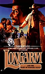 Longarm 251: Longarm and the Diary of Madame Velvet