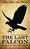 The Last Falcon, Colleen Ruttan, 147757039X