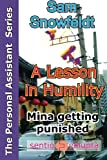 img - for A lesson in humility: Mina getting punished (The Personal Assistant Series) (Volume 2) book / textbook / text book