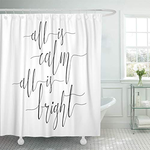 Emvency Shower Curtain 72x72 Inch Home Decor Bathroom All is Calm Bright Christmas Carol Inspirational Quote Elegant Ink Hand Lettering Shower Hooks Set are Included for $<!--$27.80-->