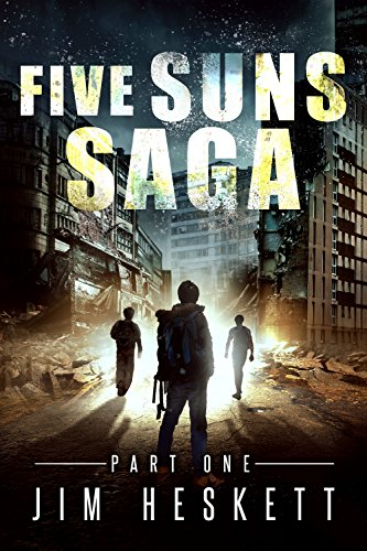 Five Suns Saga Part I (Dystopian Espionage Trilogy Book 1) by [Heskett, Jim]