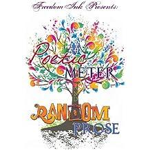 Freedomink Presents Poetic Meter & Random Prose