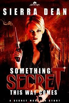 Something Secret This Way Comes