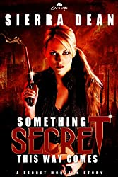 Something Secret This Way Comes: Secret McQueen, Book 1