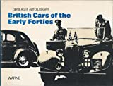 British Cars of the Early Forties 1940-1946, Olyslager Auto Library and Olyslager Organization Staff, 0723217556