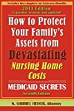 Download How to Protect Your Family's Assets from Devastating Nursing Home Costs: Medicaid Secrets (7th Edition) in PDF ePUB Free Online
