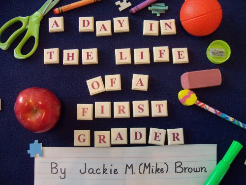Download A Day in the Life of a First Grader Pdf