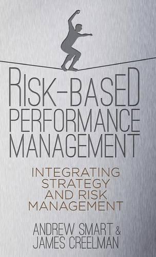 Risk-Based Performance Management: Integrating Strategy and Risk Management Pdf