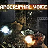 The Sickening by Apocryphal Voice (2007-01-01)