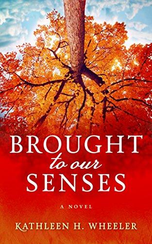 Brought To Our Senses: A Family Saga Novel cover