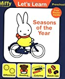 Seasons of the Year with Poster (Miffy and Friends: Let's Learn) by Dick Bruna (2004-04-06)