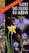 Guide des fleurs du jardin par Guillot