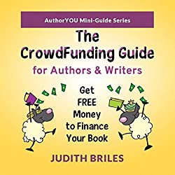 The Crowdfunding Guide for Authors & Writers