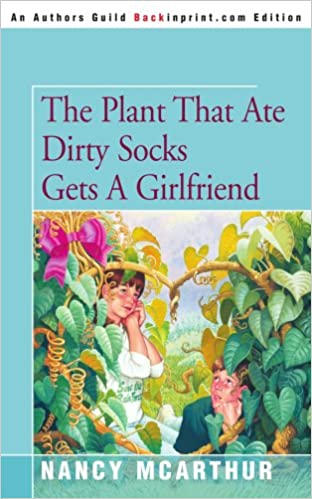 Amazon com: The Plant That Ate Dirty Socks Gets A Girlfriend