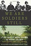 We Are Soldiers Still, Harold G. Moore and Joseph L. Galloway, 0061147761