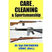 Care, Cleaning & Sportsmanship by Jim Owens (2015-07-13)