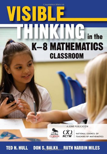 Visible Thinking in the K8 Mathematics Classroom