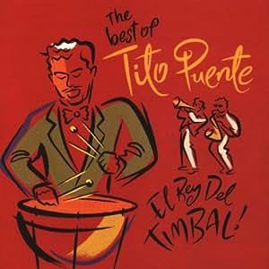 Rey Del Timbal: Best of