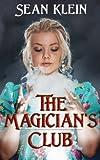 The Magician's Club, Sean Klein, 1495423387