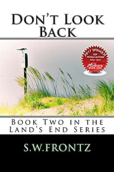 Don't Look Back (Land's End Book 2) by [Frontz, S.W.]