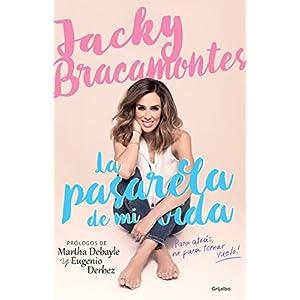 La pasarela de mi vida de Jacquie Bracamontes | Letras y Latte
