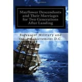 Mayflower Descendants and Their Marriages for Two Generations After Landing: Including A Short History of the Church of the P