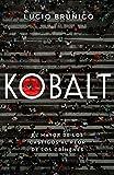 Kobalt: El mayor de los castigos al peor de los