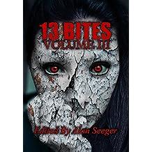 13 Bites Volume III (13 Bites Horror Anthology)