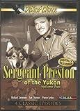 Sergeant Preston of the Yukon Volume Two