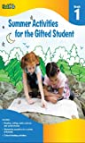 Summer Activities for the Gifted Student: Grade 1 (for the Gifted Student), Flash Kids Editors, 1411427610