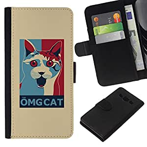 All Phone Most Case / Oferta Especial Cáscara Funda de cuero Monedero Cubierta de proteccion Caso / Wallet Case for Samsung Galaxy A3 // Omg Cat Funny Poster Quote White