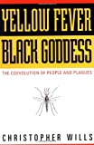 Yellow Fever, Black Goddess, Christopher Wills, 0201328186