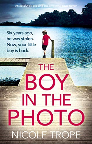 The Boy in the Photo: An absolutely gripping and emotional page turner ()