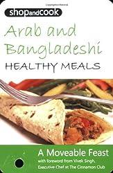 Shop and Cook Arab and Bangladeshi Healthy Meals