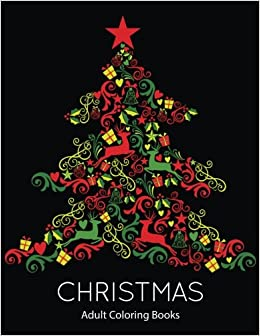 amazoncom christmas adult coloring books christmas holiday coloring pages featuring christmas trees holiday coloring pages and stress relieving