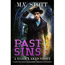 Past Sins: An Uncanny Kingdom Urban Fantasy (The Dark Lakes Series Book 3)