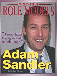 Adam Sandler (Modern Role Models) (Role Model Entertainers)