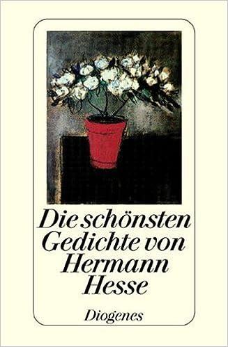 Die Schönsten Gedichte Von Hermann Hesse Mit Einem Essay