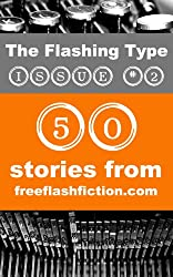 The Flashing Type: Issue #2