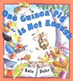 One Guinea Pig Is Not Enough, Kate Duke, 0525459189