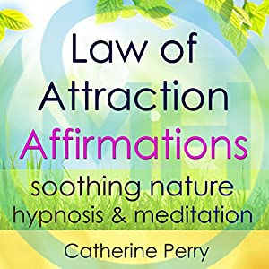 Law of Attraction Powerful Affirmations Audiobook