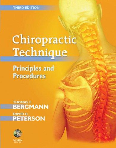 Chiropractic Technique Principles and Procedures (3rd 2010) [Bergmann & Peterson]