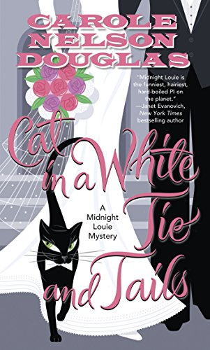 Cat in a White Tie and Tails: A Midnight Louie Mystery (Midnight Louie Mysteries Book 24)