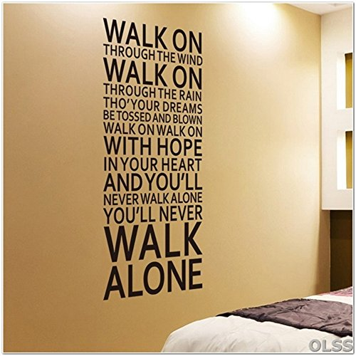 fdfzz Quotes Vinyl Wall Art Decals Walk on You'll Never Walk Alone Inspirational Room Decoration Home Decals Song Lyrics Quotes Art Decor -