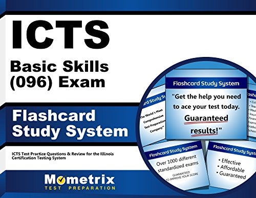 ICTS Basic Skills (096) Exam Flashcard Study System: ICTS Test Practice Questions & Review for the Illinois Certification Testing System