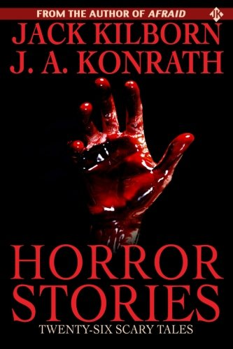 Horror Stories Jack Kilborn