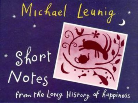 Short Notes from the Long History of Happiness by Michael Leunig - Shopping Perth Online Australia