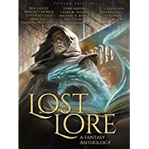 Lost Lore: A Fantasy Anthology (English Edition)